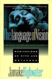 THE LANGUAGE OF VISION by Jamake Highwater