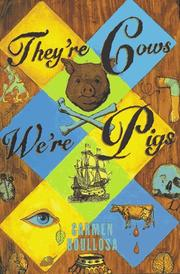 THEY'RE COWS, WE'RE PIGS by Carmen Boullosa