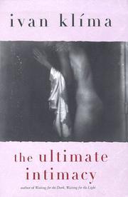 THE ULTIMATE INTIMACY by Ivan Klíma
