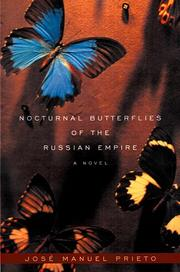 NOCTURNAL BUTTERFLIES OF THE RUSSIAN EMPIRE by José Manuel Prieto