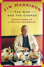 THE RAW AND THE COOKED by Jim Harrison