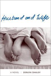 HUSBAND AND WIFE by Zeruya Shalev