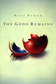 THE GOOD REMAINS by Nani Power