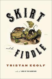 SKIRT AND THE FIDDLE by Tristan Egolf