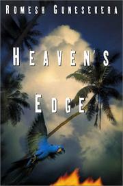 HEAVEN'S EDGE by Romesh Gunesekera