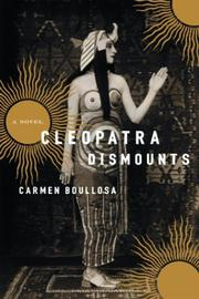CLEOPATRA DISMOUNTS by Carmen Boullosa