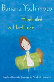 HARDBOILED & HARD LUCK by Banana Yoshimoto