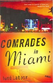 COMRADES IN MIAMI by José Latour