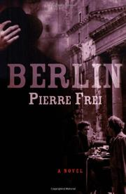 BERLIN by Pierre Frei