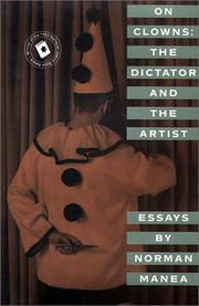 ON CLOWNS: The Dictator and the Artist by Norman Manea