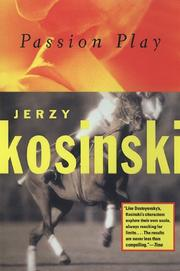 PASSION PLAY by Jerzy Kosinski