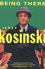 BEING THERE by Jerzy Kosinski