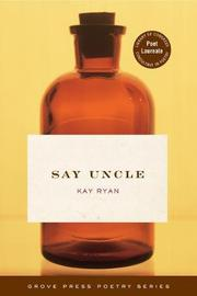 SAY UNCLE by Kay Ryan