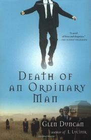 DEATH OF AN ORDINARY MAN by Glen Duncan