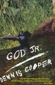 GOD JR. by Dennis Cooper