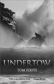 UNDERTOW by Tom Foote