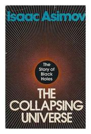 THE COLLAPSING UNIVERSE by Isaac Asimov