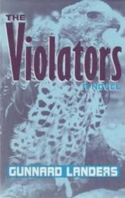 THE VIOLATORS by Gunnard Landers