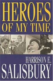 HEROES OF MY TIME by Harrison E. Salisbury