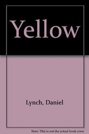 YELLOW by Daniel Lynch