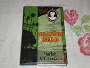 DIAMOND HEAD by Marian J.A. Jackson