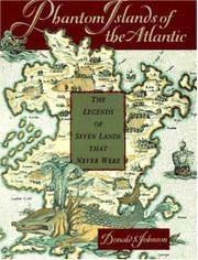 PHANTOM ISLANDS OF THE ATLANTIC by Donald S. Johnson
