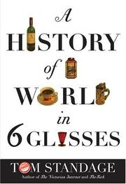 Cover art for A HISTORY OF THE WORLD IN SIX GLASSES
