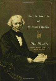 THE ELECTRIC LIFE OF MICHAEL FARADAY by Alan Hirshfeld