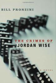THE CRIMES OF JORDAN WISE by Bill Pronzini