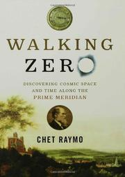 WALKING ZERO by Chet Raymo