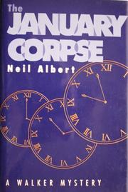 THE JANUARY CORPSE by Neil Albert