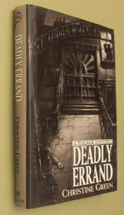 DEADLY ERRAND by Christine Green