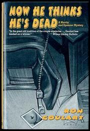 NOW HE THINKS HE'S DEAD by Ron Goulart