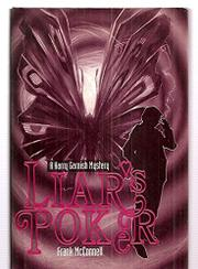 LIAR'S POKER by Frank McConnell
