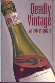 DEADLY VINTAGE by Jr. Relling