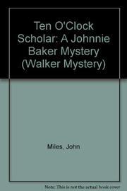TENOCLOCK SCHOLAR by John Miles