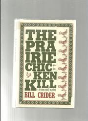 THE PRAIRIE CHICKEN KILL by Bill Crider