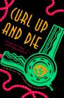 CURL UP AND DIE by Christine T. Jorgensen