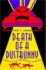 DEATH OF A DUSTBUNNY by Christine T. Jorgensen