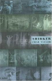 SHIRKER by Chad Taylor