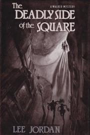 THE DEADLY SIDE OF THE SQUARE by Lee Jordan