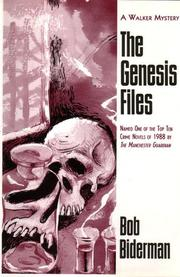 THE GENESIS FILES by Bob Biderman