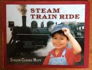 STEAM TRAIN RIDE by Evelyn Clarke Mott