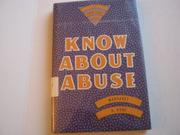 KNOW ABOUT ABUSE by Margaret O. Hyde