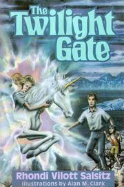 THE TWILIGHT GATE by Rhondi Vilott Salsitz