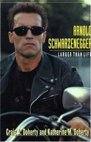 ARNOLD SCHWARZENEGGER by Craig A. Doherty
