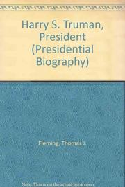 HARRY S TRUMAN, PRESIDENT by Thomas Fleming