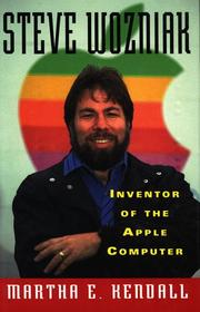 STEVE WOZNIAK by Martha E. Kendall