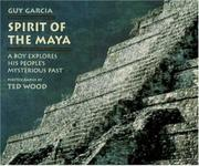 SPIRIT OF THE MAYA by Guy Garcia