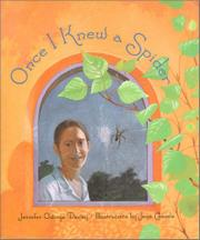 ONCE I KNEW A SPIDER by Jennifer Owings Dewey